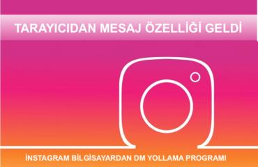 instagram dm bilgisayardan yollama